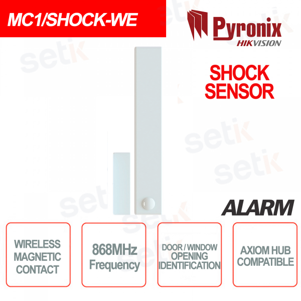Sensore Shock Contatto Magnetico Reed Wireless 868MHz Pyronix Hikvision AXIOM HUB