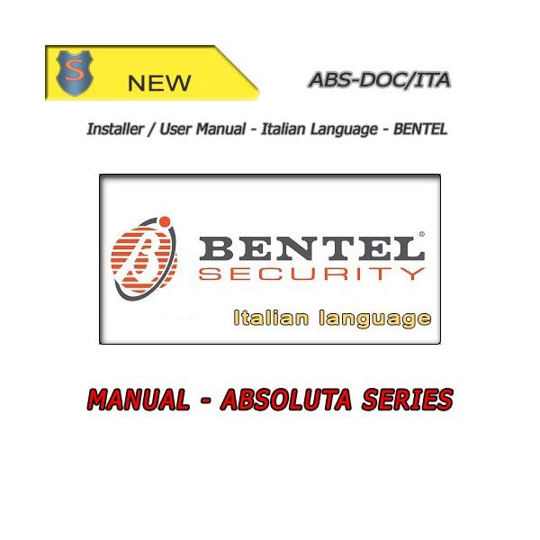 kit manuale installatore utente italiano per absoluta bentel