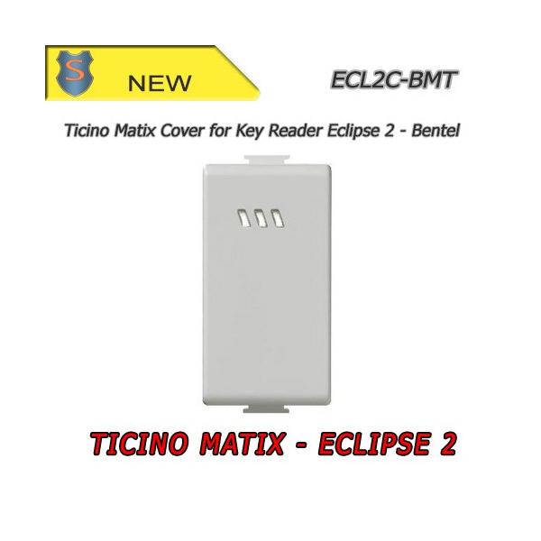 Eclipse 2 Cover - Tessin Matix - Bentel