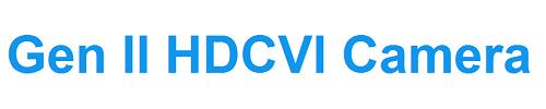Gen II HDCVI Camera